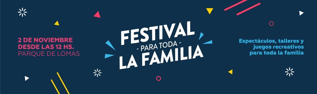 SE VIENE EL FESTIVAL DE LA FAMILIA